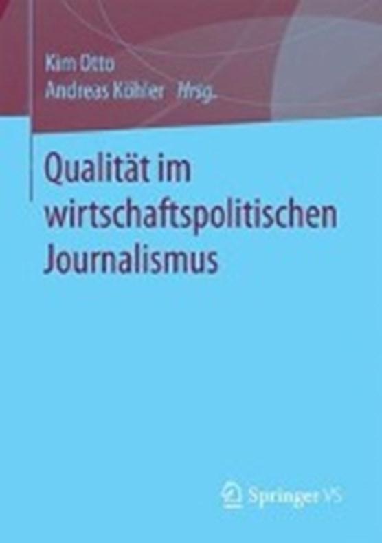 Qualitat Im Wirtschaftspolitischen Journalismus