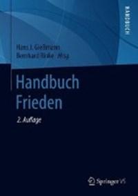 Handbuch Frieden | Hans J. Giemann ; Bernhard Rinke |
