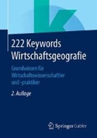 222 Keywords Wirtschaftsgeografie | Springer Fachmedien Wiesbaden GmbH |