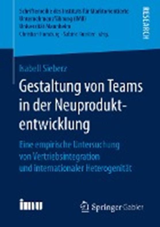 Gestaltung Von Teams in Der Neuproduktentwicklung