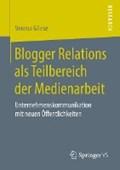 Blogger Relations ALS Teilbereich Der Medienarbeit | Verena Gliese |