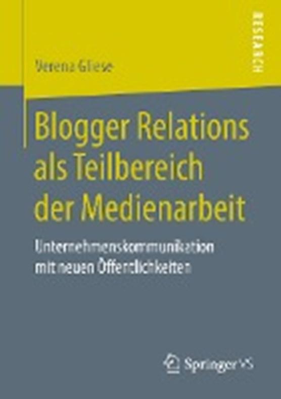 Blogger Relations ALS Teilbereich Der Medienarbeit
