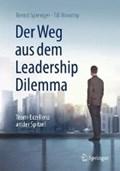 Der Weg aus dem Leadership Dilemma   Bernd Sprenger ; Till Novotny ; Martin Lay  