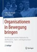 Organisationen in Bewegung bringen | Ameln, Falko von ; Kramer, Josef |