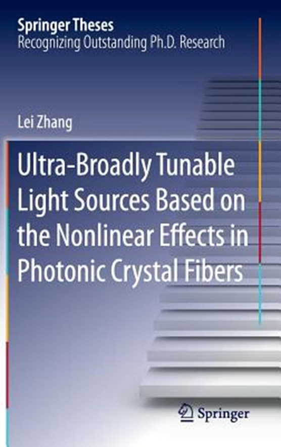 Ultra-Broadly Tunable Light Sources Based on the Nonlinear Effects in Photonic Crystal Fibers