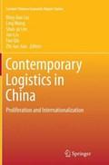 Contemporary Logistics in China   Bing-Lian Liu ; Ling Wang ; Shao-Ju Lee ; Fan Qin  