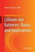 Lithium-Ion Batteries: Basics and Applications   Reiner Korthauer  