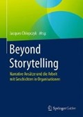 Beyond Storytelling   Jacques Chlopczyk  