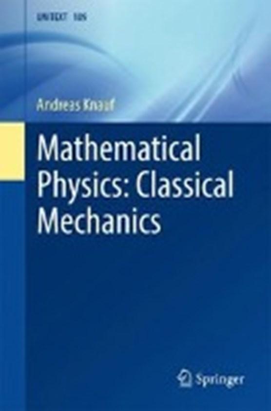 Mathematical Physics: Classical Mechanics