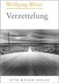 Bleier, W: Verzettelung | Wolfgang Bleier |