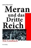 Meran und das Dritte Reich   Ludwig Walter Regele  
