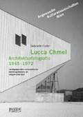 Hofer, G: Lucca Chmel. Architekturfotografie 1945-1972   Gabriele Hofer  