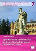 Sprachlich und kommunikativ bedingte Neutralisierungen beim Dolmetschen | Zuzana Bohusová |