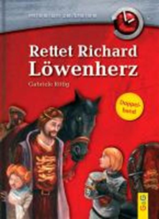 Rittig, G: Rettet Richard Löwenherz / Verschwörung gegen