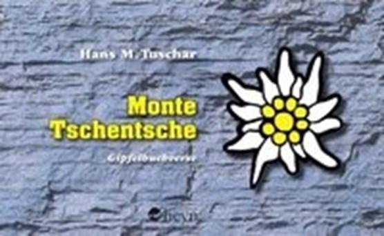 Monte Tschentsche