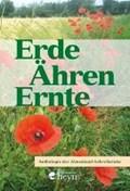 Erde - Ähren - Ernte   Brandstätter, Katharina ; Reiter, Karl ; Schneider, Maria ; Enne, Silvia  