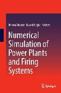 Numerical Simulation of Power Plants and Firing Systems   Walter, Heimo ; Epple, Bernd  