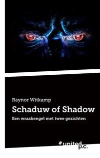 Schaduw of Shadow   Raynor Witkamp  