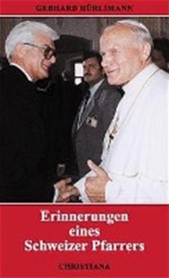 Erinnerungen eines Schweizer Pfarrers