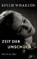 Zeit der Unschuld | Edith Wharton |