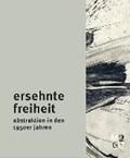 Ersehnte Freiheit | Sander, Birgit ; Spies, Christian |