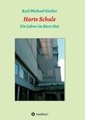 Harte Schule | Karl Michael Gietler |