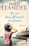 Als wir den Himmel berührten | Marie Leander |