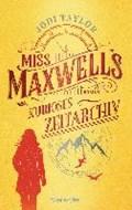 Miss Maxwells kurioses Zeitarchiv | Jodi Taylor |