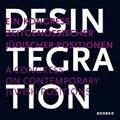 Desintegration | Funk, Mirna ; Tappe-Hornbostel, Friederike |