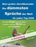 Abreißkalender Die dümmsten Sprüche 2020   garant Verlag GmbH  