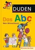 Duden - Das Abc   Holzwarth-Raether, Ulrike ; Müller-Wolfangel, Ute ; Scholz, Barbara  