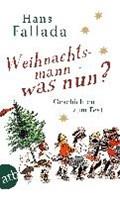 Weihnachtsmann - was nun?   Hans Fallada  