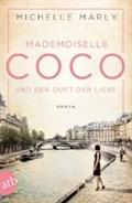 Mademoiselle Coco und der Duft der Liebe   Michelle Marly  