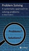 Problem Solving   Oliver Friedrichs  