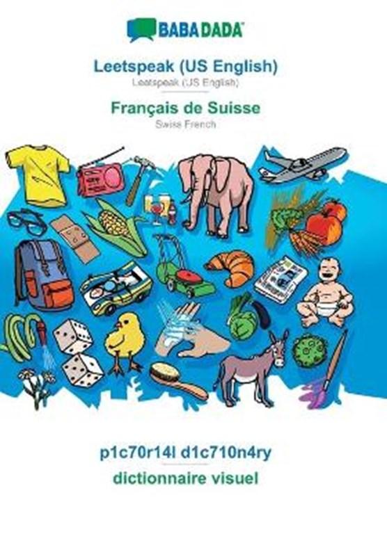 BABADADA, Leetspeak (US English) - Francais de Suisse, p1c70r14l d1c710n4ry - dictionnaire visuel