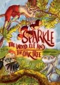 Sparkle the Wood Elf and the Oak tree   Franci Jezek  
