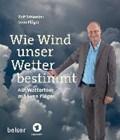 Wie Wind unser Wetter bestimmt | Schlenker, Rolf ; Plöger, Sven |