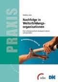 Nachfolge in Weiterbildungsorganisationen | Matthias Alke |