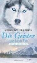 Die Geister vom Rainy Pass | Christopher Ross |