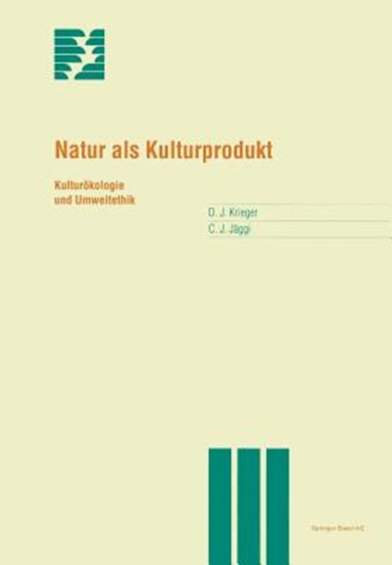 Natur ALS Kulturprodukt
