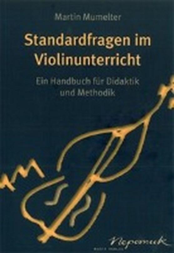 Murmelter, M: Standardfragen im Violinunterricht