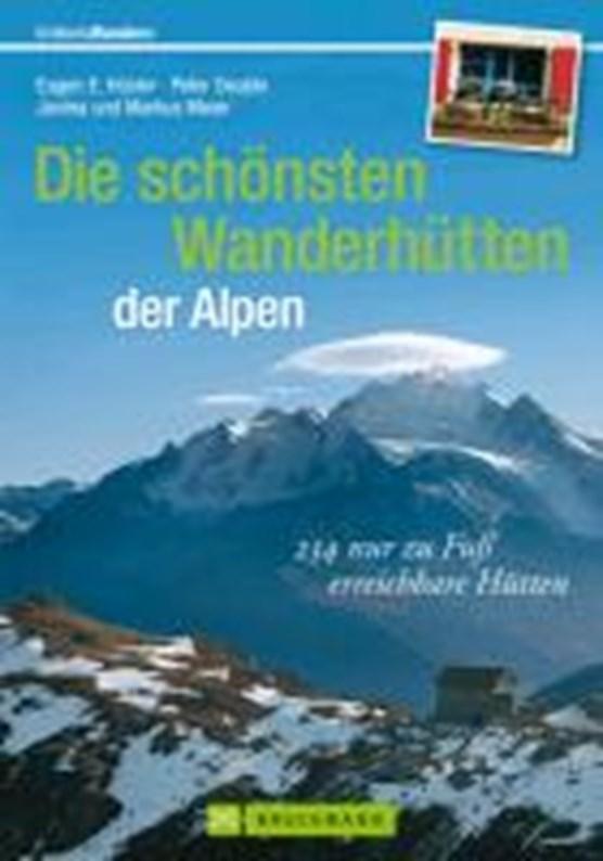 Die schönsten Wanderhütten der Alpen