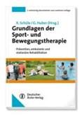 Grundlagen der Sport- und Bewegungstherapie | Schüle, Klaus ; Huber, Gerhard |