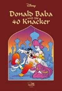 Donald Baba und die 40 Knacker | Disney, Walt ; Penndorf, Gudrun ; Walter, Susanne ; Buchholz, Manuela |