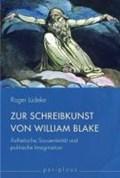 Lüdeke: Zur Schreibkunst von William Blake | Roger Lüdeke |