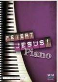 Feiert Jesus! Piano | auteur onbekend |