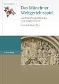 Das Münchner Weltgerichtsspiel | Ursula Schulze |