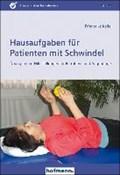 Hausaufgaben für Patienten mit Schwindel | Friederike Keifel |