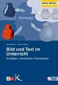 Bild und Text im Unterricht | Abraham, Ulf ; Sowa, Hubert |