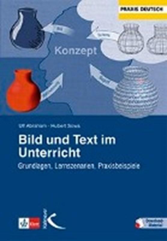 Bild und Text im Unterricht